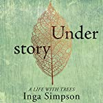 Understory | Inga Simpson