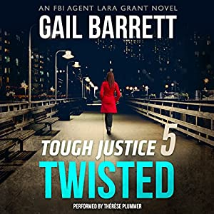 Tough Justice: Twisted (Part 5 of 8) Audiobook