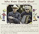Who Knew Charlie Shoe? by Gregg Bendian