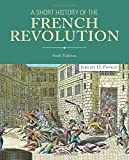 A Short History of the French Revolution 6th Edition