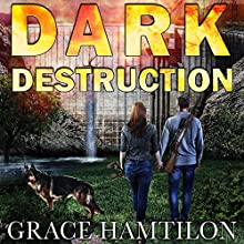 Dark Destruction: EMP Lodge Series, Book 4 Audiobook by Grace Hamilton Narrated by Andrew Tell
