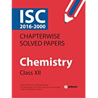 ISC Chapterwise Solved Papers Chemistry class 12th (Old Edition)