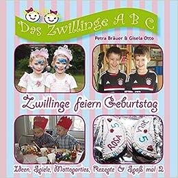Zwillinge Feiern Geburtstag Ideen Spiele Mottoparties Rezepte