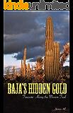 Baja's Hidden Gold: Treasure Along the Mission Trail