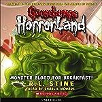 Goosebumps HorrorLand #3: Monster Blood for Breakfast! | R.L. Stine