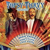 : Topsy-Turvy - The Music of Gilbert & Sullivan: From the Original Motion Picture Soundtrack