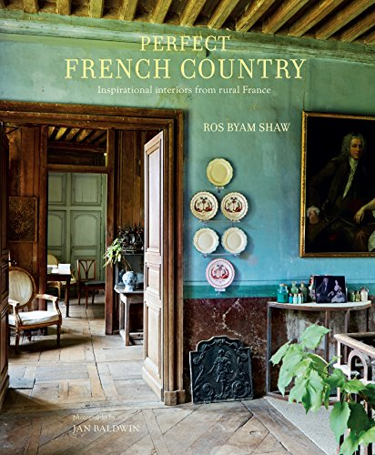 Cheap  Perfect French Country: Inspirational interiors from rural France