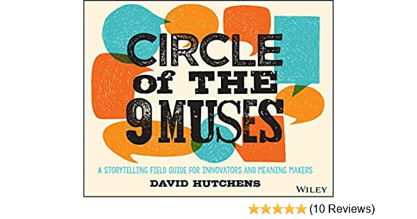 Amazon com: Circle of the 9 Muses: A Storytelling Field Guide for
