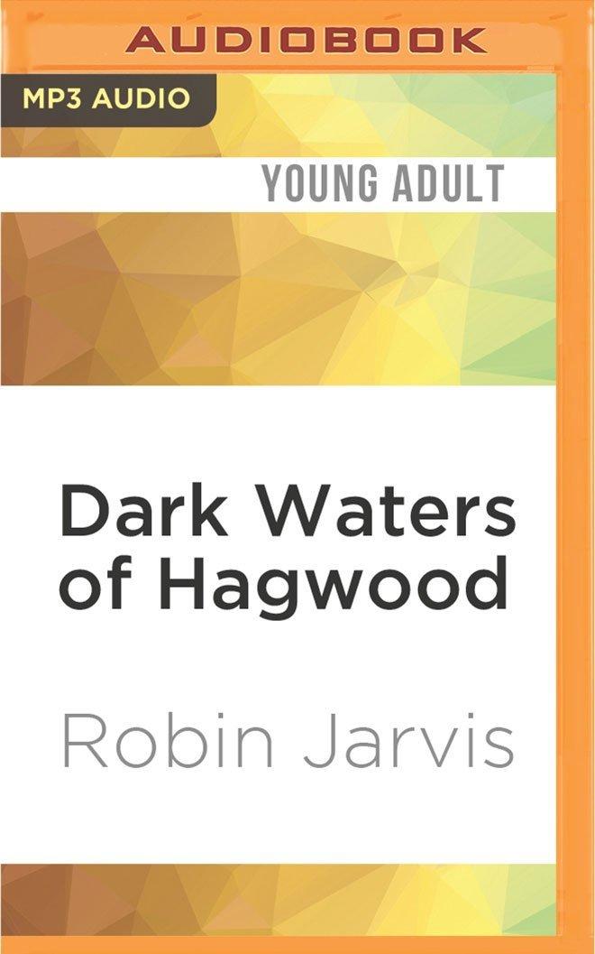 Read Online Dark Waters of Hagwood (The Hagwood Trilogy) pdf epub