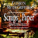 Scraps of Paper, Revised Author's Edition: Spookie Town Murder Mysteries Audiobook by Kathryn Meyer Griffith Narrated by Wendy Tremont King