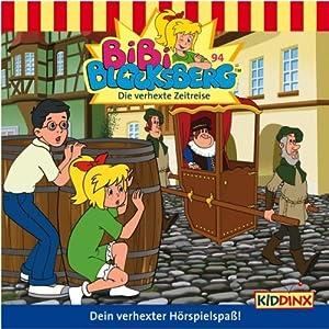 Die verhexte Zeitreise (Bibi Blocksberg 94) Hörspiel