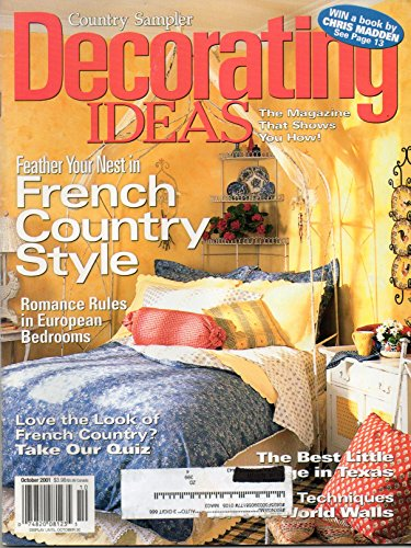 Victoria Sampler - COUNTRY SAMPLER DECORATING IDEAS October 2001 The Magazine That Shows You How FRENCH COUNTRY STYLE European Bedrooms ENGLISH COTTAGE LIVING IN TEXAS Make A Diamond-Paned French Door Mirror