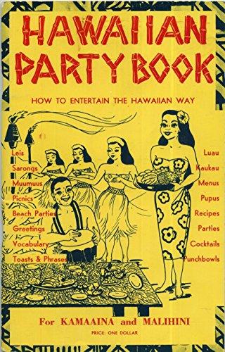 Hawaiian Party Book How To Entertain the Hawaiian Way -