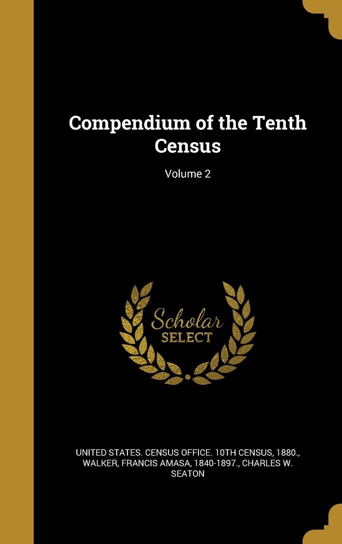 Compendium of the Tenth Census; Volume 2 pdf