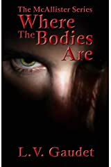 Where the Bodies Are (The McAllister Series) Paperback