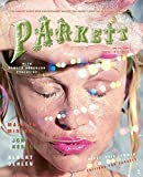 img - for Parkett No. 79 Jon Kessler, Marilyn Minter and Albert Oehlen (Parkett Series) book / textbook / text book
