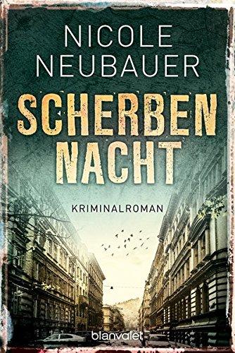 Scherbennacht: Kriminalroman (Kommissar Waechter, Band 3)