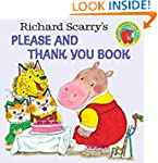 Richard Scarry's Please and Thank You...