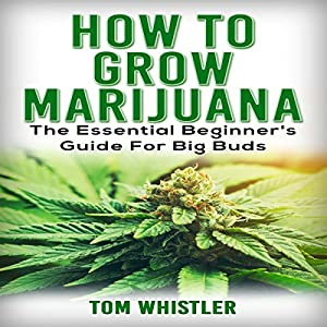 How to Grow Marijuana Audiobook
