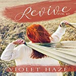 Revive: Evie, Book 2   Violet Haze