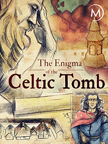 The Enigma of the Celtic Tomb