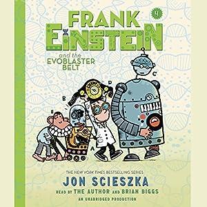 Frank Einstein and the EvoBlaster Belt Audiobook