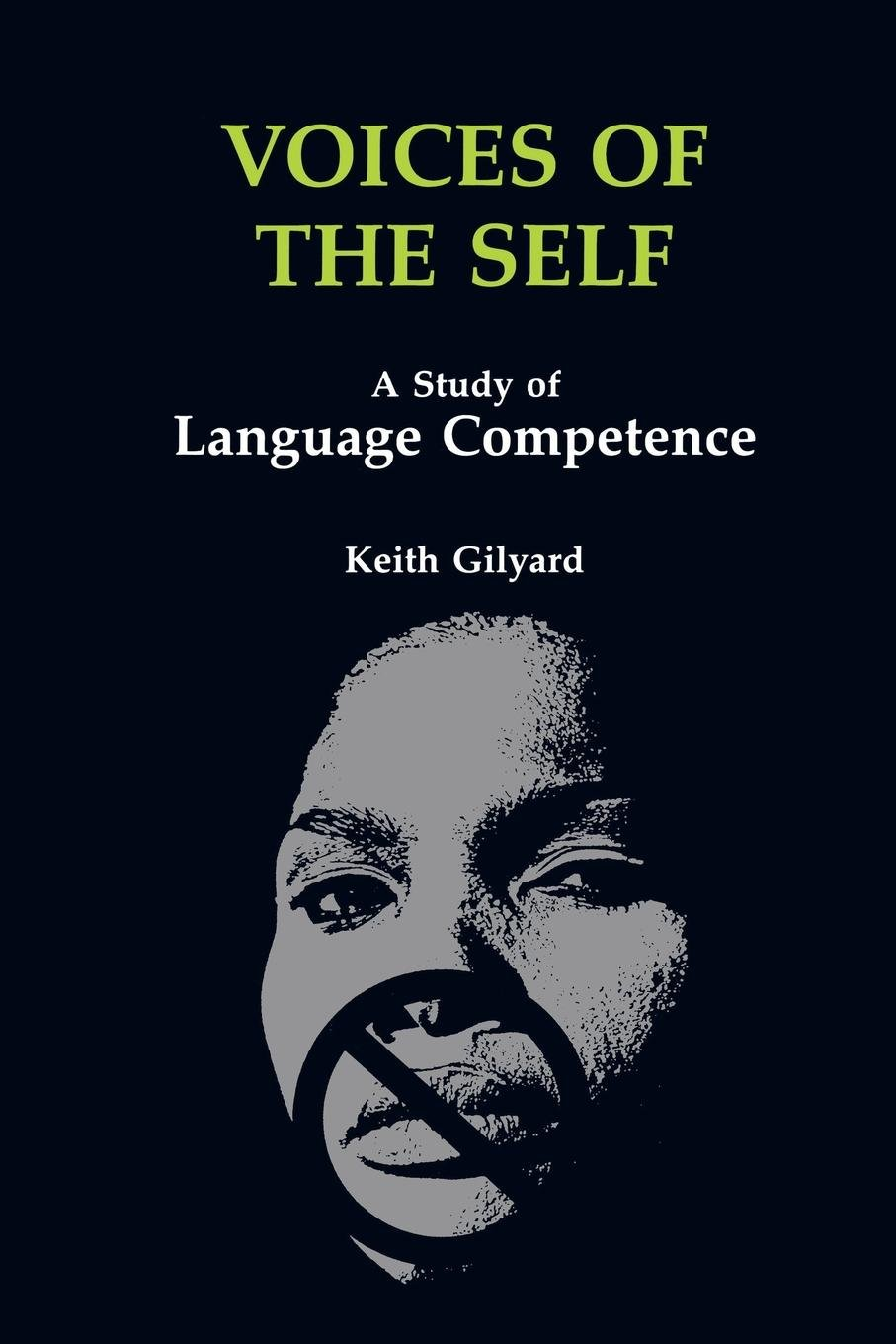 Voices of the Self: A Study of Language Competence (African American Life Series) by Brand: Wayne State University Press