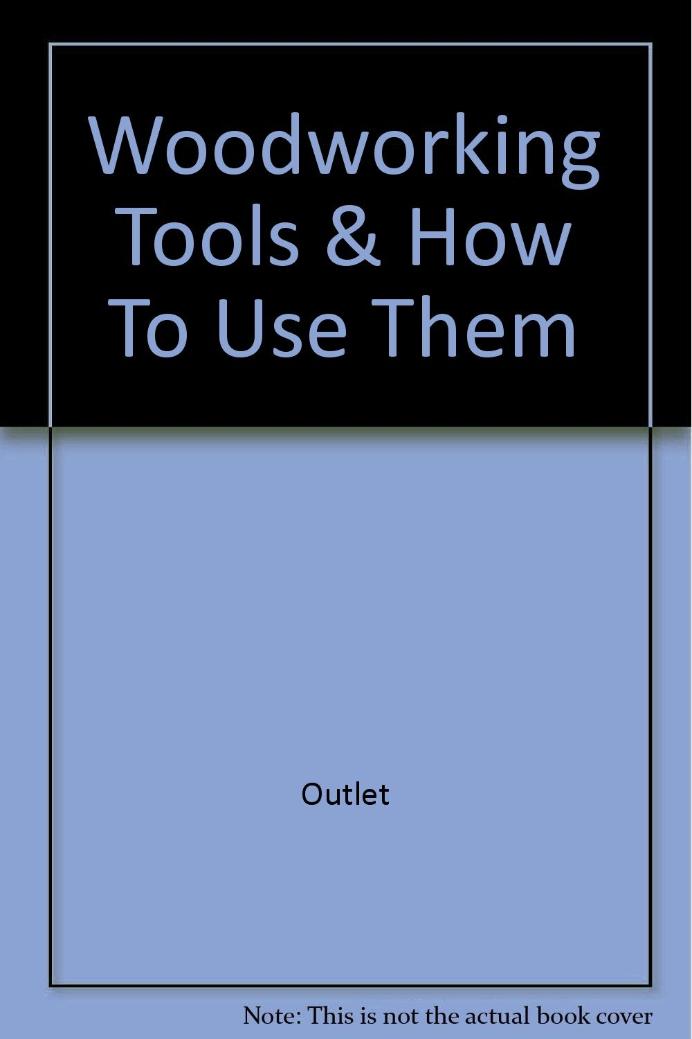 Woodworking Tools & How To Use Them