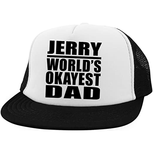 17e86558e8b Dad Hat Jerry World s Okayest Dad - Trucker Hat Golf Baseball Cap Best  Funny Gag Gift