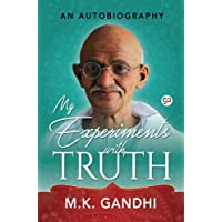 My Experiments with Truth: An Autobiography of Mahatma Gandhi (DELUXE EDITION)