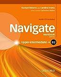 Navigate B2. Workbook. With key. Per le Scuole superiori. Con CD-ROM. Con espansione online