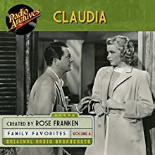Claudia, Volume 6 Radio/TV Program Auteur(s) : James Thurber Narrateur(s) :  full cast
