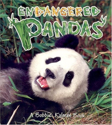 Endangered Pandas (Earth's Endangered Animals)