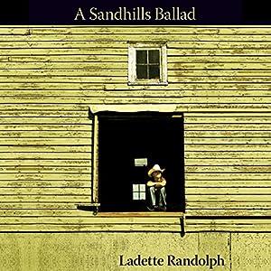 Sandhills Ballad Audiobook