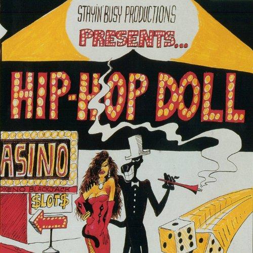 Hip Hop Doll (Single) [Explicit]
