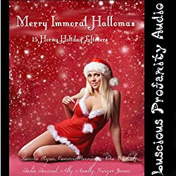 Merry Immoral Hallomas: 15 Horny Holiday Leftovers