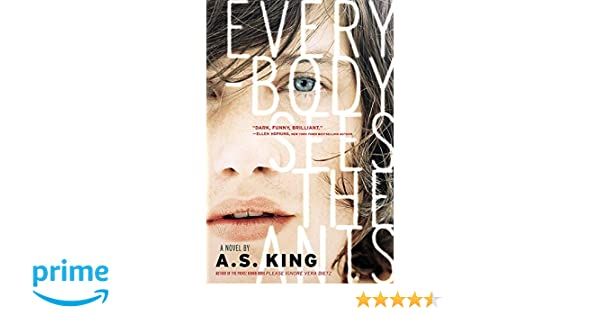 Everybody Sees The Ants: Amazon.es: A. S. King: Libros en ...