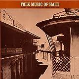 Haiti 1: Folk Music / Various
