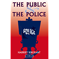 The Public and the Police (English Edition)
