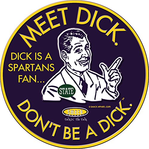 Nalie Sports Michigan Football Fans. Don't Be A Dick. (Anti-Spartans). Embossed Metal Man Cave Sign