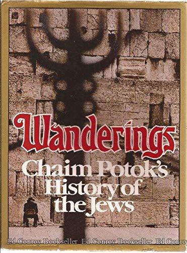 Wanderings by Chaim Potok