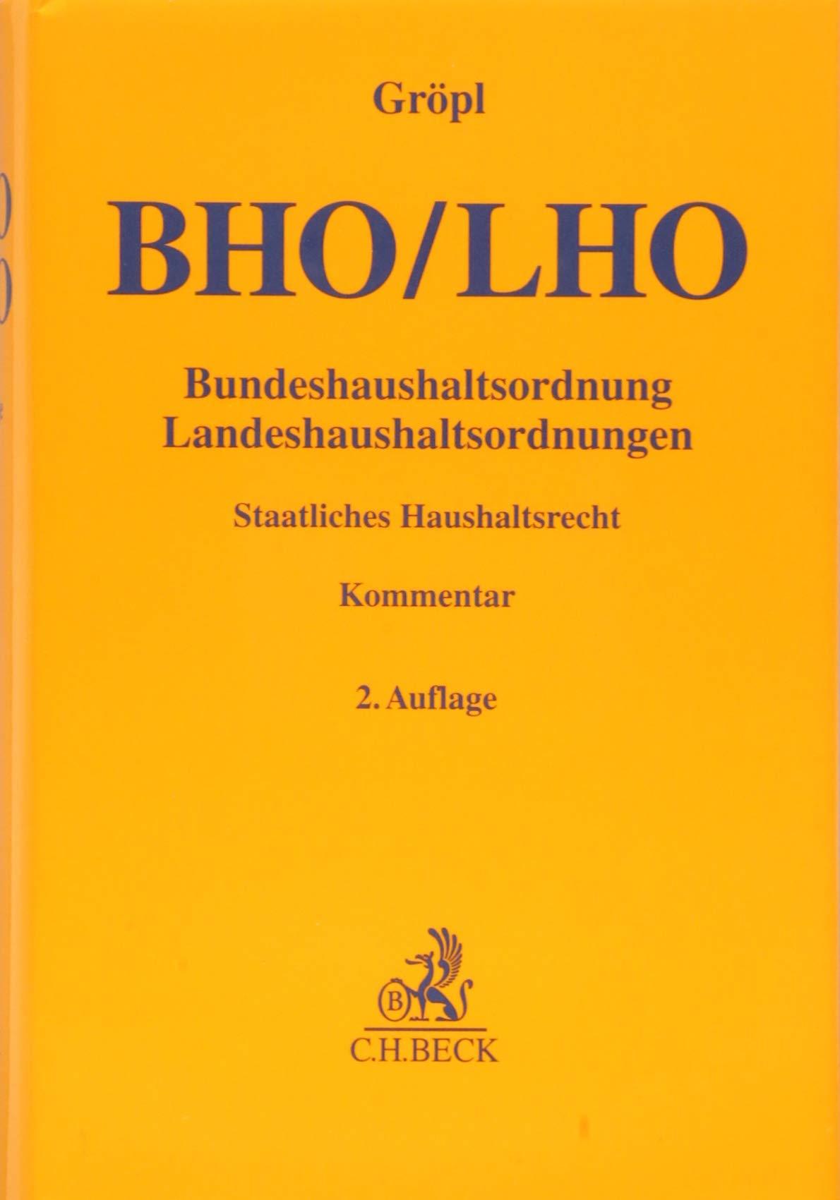 Bundeshaushaltsordnung   Landeshaushaltsordnungen  Staatliches Haushaltsrecht