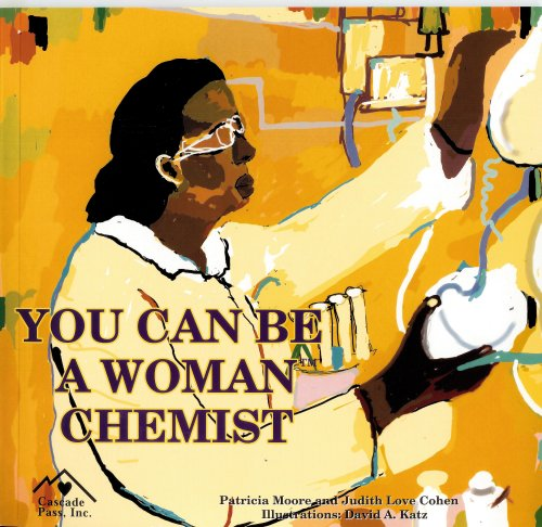 You Can Be a Woman Chemist PDF