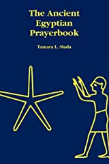 The Ancient Egyptian Prayerbook Paperback