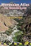 Moroccan Atlas the Trekking Guide: Includes Marrakech City Guide, 44 Trail Maps, 10 Town Plans Planning, Places to Stay, Places to eat