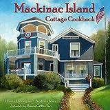 Mackinac Island Cottage Cookbook