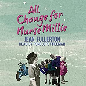 All Change for Nurse Millie Audiobook