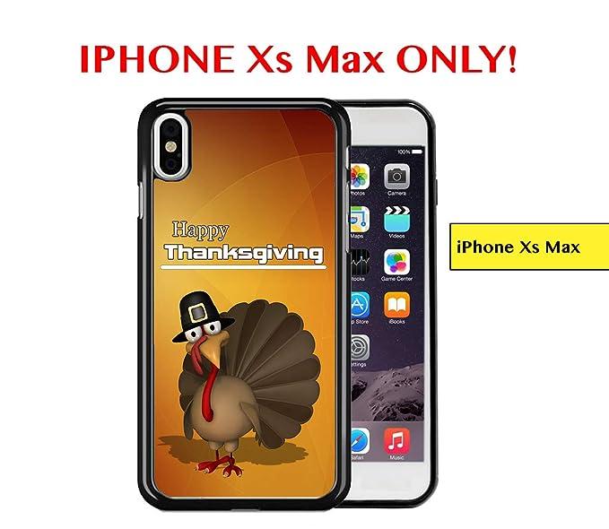 Amazon Com Iphone Xs Max Happy Thanksgiving Funny Turkey