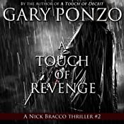 A Touch of Revenge: Nick Bracco Series, Volume 2 | Gary Ponzo