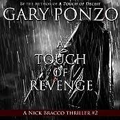 A Touch of Revenge: Nick Bracco Series, Volume 2 | Gary Ponzo